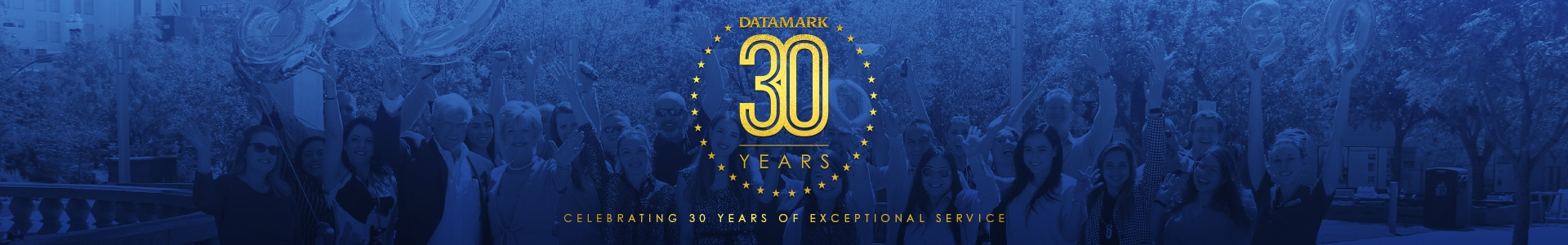 DATAMARK Celebrating 30 Years of Exceptional Service